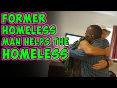 Former Homeless Man Helps The Homeless - This is the 3rd of 3 videos
