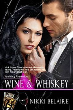 Wine & Whiskey (Surviving Absolution Book 1)