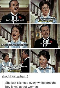 Well played, Mary Poppins, well done but i didn't see this in the mary poppins movie? it was a long time ago but i would have remembered that>>> it was from saving mr banks i think? Disney Pixar, Disney And Dreamworks, Disney Memes, Funny Quotes, Funny Memes, Hilarious, Humor Quotes, Faith In Humanity, Tumblr Posts