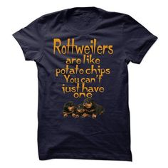 Rottweilers Are Like Potato Chips T Shirts, Hoodies. Get it now ==► https://www.sunfrog.com/Funny/Rottweilers-Are-Like-Potato-Chips-Shirts.html?41382
