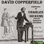 All Time Audiobook Classics: David Copperfield [by Charles Dickens]  Free Classic Literature Audiobooks link to the free audiobook