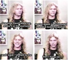 A young James Hetfield talking about a drunk phone call from Dave Mustaine