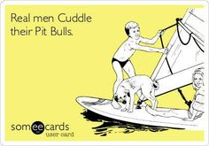 Real Men Cuddle with their #Pitbulls