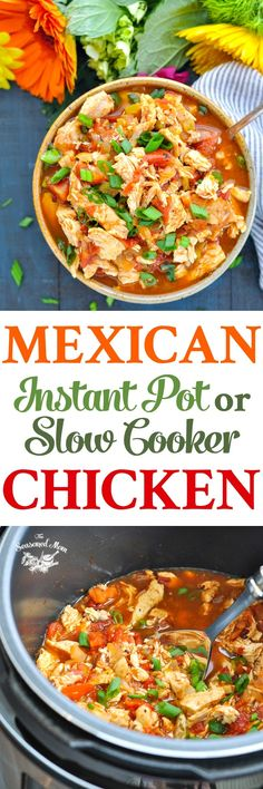 This Mexican Instant Pot or Slow Cooker Chicken is an easy and healthy dinner recipe with just 5 ingredients! Slow Cooker Recipes Healthy | Slow Cooker Recipes | Instant Pot Recipes | Instant Pot Chicken | Crock Pot Chicken #dinner #instantpot #slowcooker #crockpot #chicken #TheSeasonedMom
