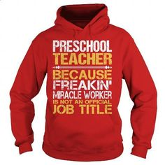 Awesome Tee For Preschool Teacher - #hoodie #long sleeve shirts. ORDER NOW => https://www.sunfrog.com/LifeStyle/Awesome-Tee-For-Preschool-Teacher-97354862-Red-Hoodie.html?60505