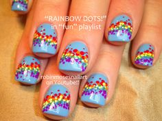 Nail-art by Robin Moses Rainbow Dots! http://www.youtube.com/watch?v=gm6019M1O6g