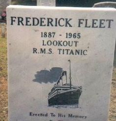*TITANIC CREW:  Frederick Fleet, 1887-1965, Lookout R.M.S. Titanic