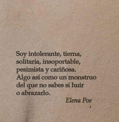 Poem Quotes, Words Quotes, Life Quotes, Sayings, Frases Tumblr, Love Phrases, Pretty Quotes, More Than Words, Spanish Quotes