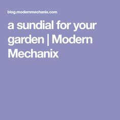 a sundial for your garden | Modern Mechanix