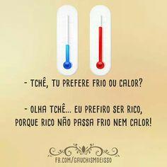 Frio ou calor?