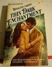 This Dark Enchantment by Rosalind Carson 1982