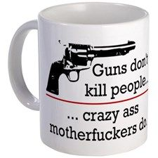 Guns dont kill/Motherfuckers do Mug