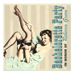 retro vintage pinup bachelorette party invitations, just click on picture for ordering details.