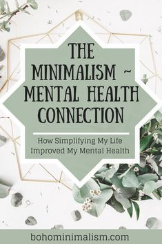 Click through to discover the profound connection between simplicity and mental health. Find out how practicing a minimalist lifestyle can improve your mental health as well.