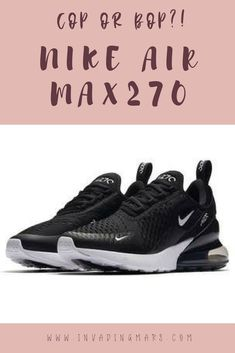 2205f7b8ab5a20 These are definitely going to be the sneakers of the summer. Nike Air Max  270