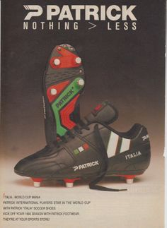 This is an original print advertisement from Product advertised: Patrick Italia Football Boots Soccer Boots, Soccer Cleats, Italia Soccer, Brand Advertising, Vintage Ads, Vintage Sport, Vintage Football, Football Kits, Old Ads