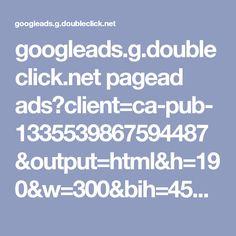googleads.g.doubleclick.net pagead ads?client=ca-pub-1335539867594487&output=html&h=190&w=300&bih=455&biw=320&slotname=9655487965&adk=1653102621&url=http: