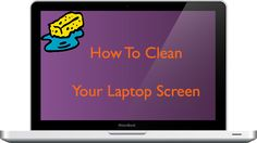 How to clean laptop screen? Check Here:-- http://textycafe.com/how-to-clean-laptop-screen/
