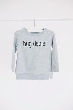 HUG DEALER Sweatshirt by little CITIZENS.