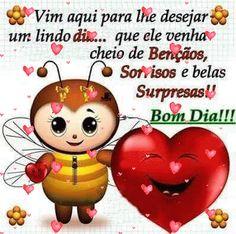 Desejo bom dia hoje e sempreEu espero que você tenha Um belo amanhecer,E que desperte sorrindo.E que, sorrindo, Você siga o seu caminho,A sua jornada de trabalh