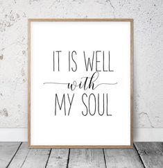 Scripture Print, It is Well with My Soul, Bible Verse Wall Art, Inspirational Quote, Wedding Art, Calligraphy Quotes, Typography Wall Art