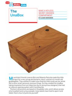 Make a wooden box that can only be opened if you know the secret. Thanks go to Claudio Bernardini for the original article in MAKE, Volume View the PDF Wooden Puzzle Box, Wooden Puzzles, Wooden Toys, Himitsu Bako, Wood Crafts, Fun Crafts, Wood Projects, Projects To Try, Bandsaw Box