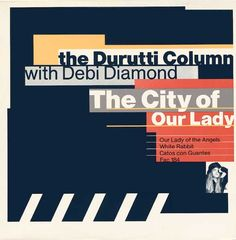 The Durutti Column With Debi Diamond - The City Of Our Lady (Vinyl) at Discogs