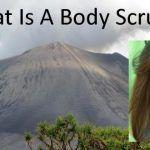 Benefits Of A Body Scrub