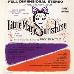 Little Mary Sunshine; 1959 Off-Broadway Musical starring Elieen Brennan. Note: I remember you sang songs from Little Mary Sunshine when you were in that group of singers in Beverly! Sunshine Music, Sunshine Books, Eileen Brennan, John Aniston, Originals Cast, Songs To Sing, In High School, Musical Theatre, Soundtrack