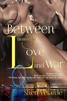 Between Love and War (Gods Behaving Badly Book 3) by Sheri Velarde http://www.amazon.com/dp/B00ZS0AO1M/ref=cm_sw_r_pi_dp_IsBGvb0ESW8WY