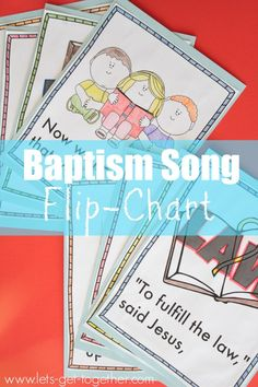 "Singing Time - ""Baptism"" Song Flip Chart {Free Printable} from Let's Get Together"