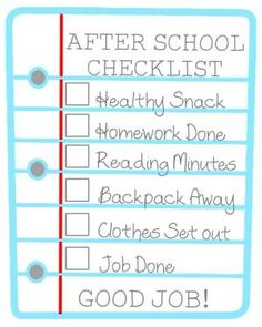 After School Checklist for Kids -- cute idea, throw it in a 8x10 frame and dry erase markers to check off when done. by regina