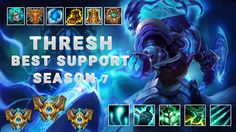 Thresh Build Season 7 Best Support Pro Player How to Build Thresh | Full...