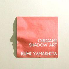 Kumi Yamashita - origami shadow art