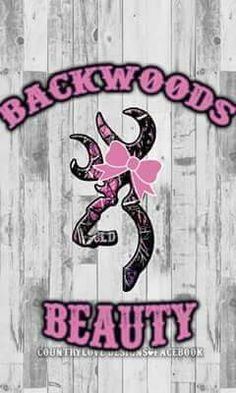 Browning Country Girl Life, Country Girl Quotes, Country Girls, Girl Sayings, Country Music, Pink Camo Wallpaper, Girl Wallpaper, Camouflage Wallpaper, Browning Symbol