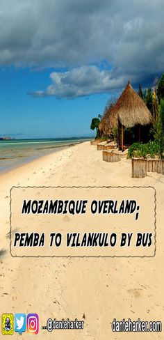 Mozambique overland isn't always easy, but the rewards are high! For people wanting to travel mozambique on a budget, then this guide is perfect. Read here how to get from Pemba to Vilankulo by bus overland on a budget.
