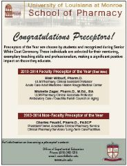 University of Louisiana at Monroe School of Pharmacy - 2013-2014 Faculty Preceptor of the Year: Blair Wilburt & Michelle Zagar. (As seen in the SPRING 20Ways 2015 Publication)