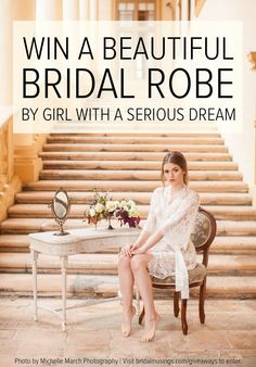Girl With a Serious Dream giveaway | Bridal Musings Wedding Blog