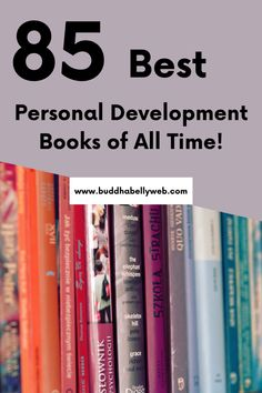 Looking for a new personal development book to check out? Look no further! You're bound to find your next fave in this list of my top 85 best personal development books ever written. #personaldevelopment #reading #productivity #selfgrowth