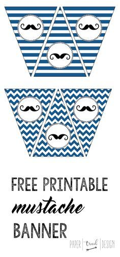 Free Printable Mustache Banner to use for a baby shower, birthday, or party. Easy, cheap cute decor. Also print the free invitation as well.