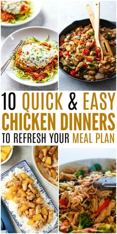 10 Quick & Easy Chicken Dinners to Refresh Your Meal Plan