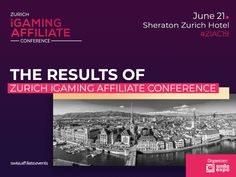 Zurich iGaming Affiliate Conference – Results of the First Event in Switzerland that United Online and Land-Based Casinos First Event, Zurich, Organizer, Affiliate Marketing, The One, Switzerland, Conference, June