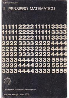 IL PENSIERO MATEMATICO di Edward Stabler 1970 Universale Scientifica Boringhieri