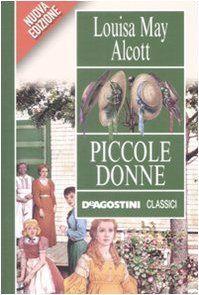 Piccole donne - Louisa M. Alcott #classicidaleggere