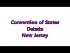 ▶ Convention of States New Jersey Debate - YouTube