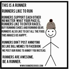 Be A Runner! photo credit: runnerdsrock.com