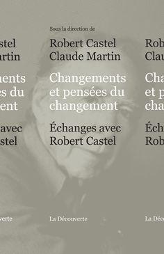 Robert Castel, Claude Martin (dir.) - Changemen...
