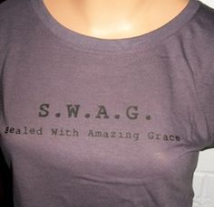 Hey ladies, girls....get your SWAG on!!!