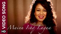 Mainu Ishq Lagaa (Official Video Song) | Neha Kakkar | Shareek | Jaidev ...