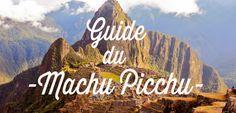 Machu picchu, merveille de la civilisation Inca, à ne pas manquer lors de votre voyage au Pérou. Infos sur le machu picchu et ses differents sites.